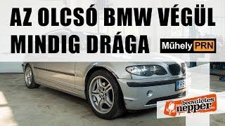 MűhelyPRN 25. a Becsületesnepperrel: Az olcsó BMW végül mindig drága