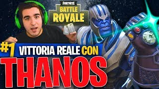 VITTORIA REALE CON THANOS | Fortnite Battle Royale