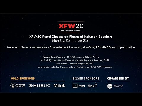 Holland Fintech Panel Discussion XFW2020 - Financial Inclusion