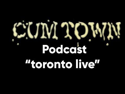 Toronto Live (6-17-2019) - Cum Town Premium (EP 147)
