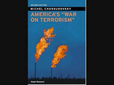 Chossudovsky: Al Qaeda and the Global War on Terrorism