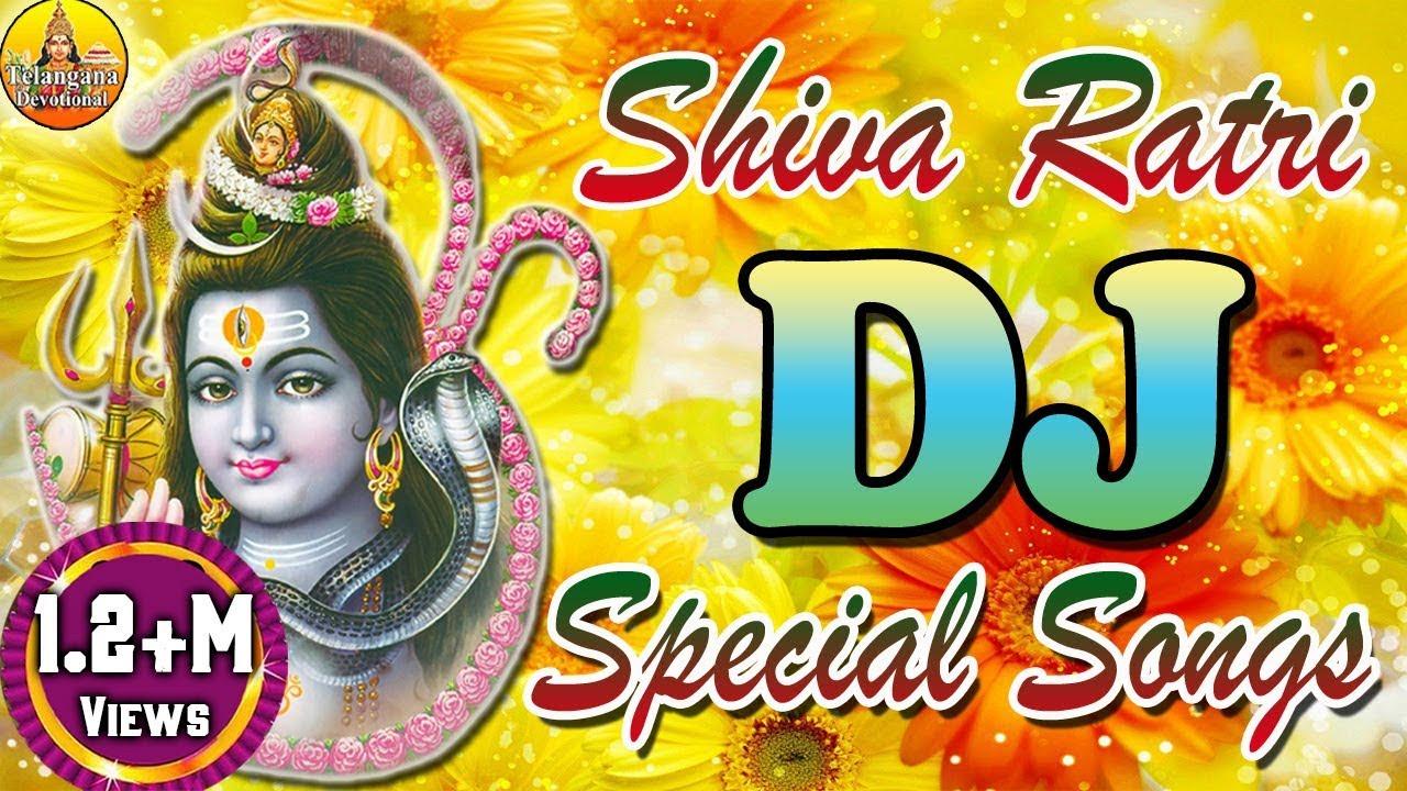 Shivaratri Special Dj Songs Shiva Songs Lord Shiva Devotional