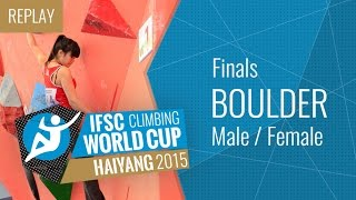 IFSC Climbing World Cup Haiyang 2015 - Bouldering - Finals - Male/Female