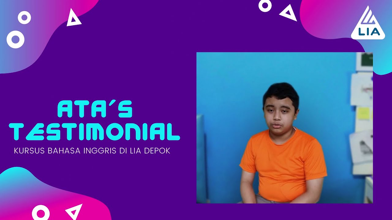 Ata's Testimonial ( KURSUS BAHASA INGGRIS DI LIA DEPOK )