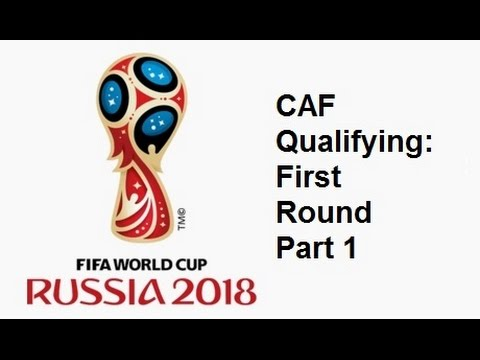2018 FIFA World Cup: African Qualifying First Round - Part 1