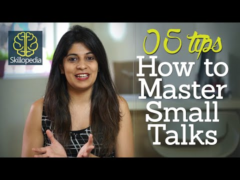5 tips to master small talks – Improve your communication skills