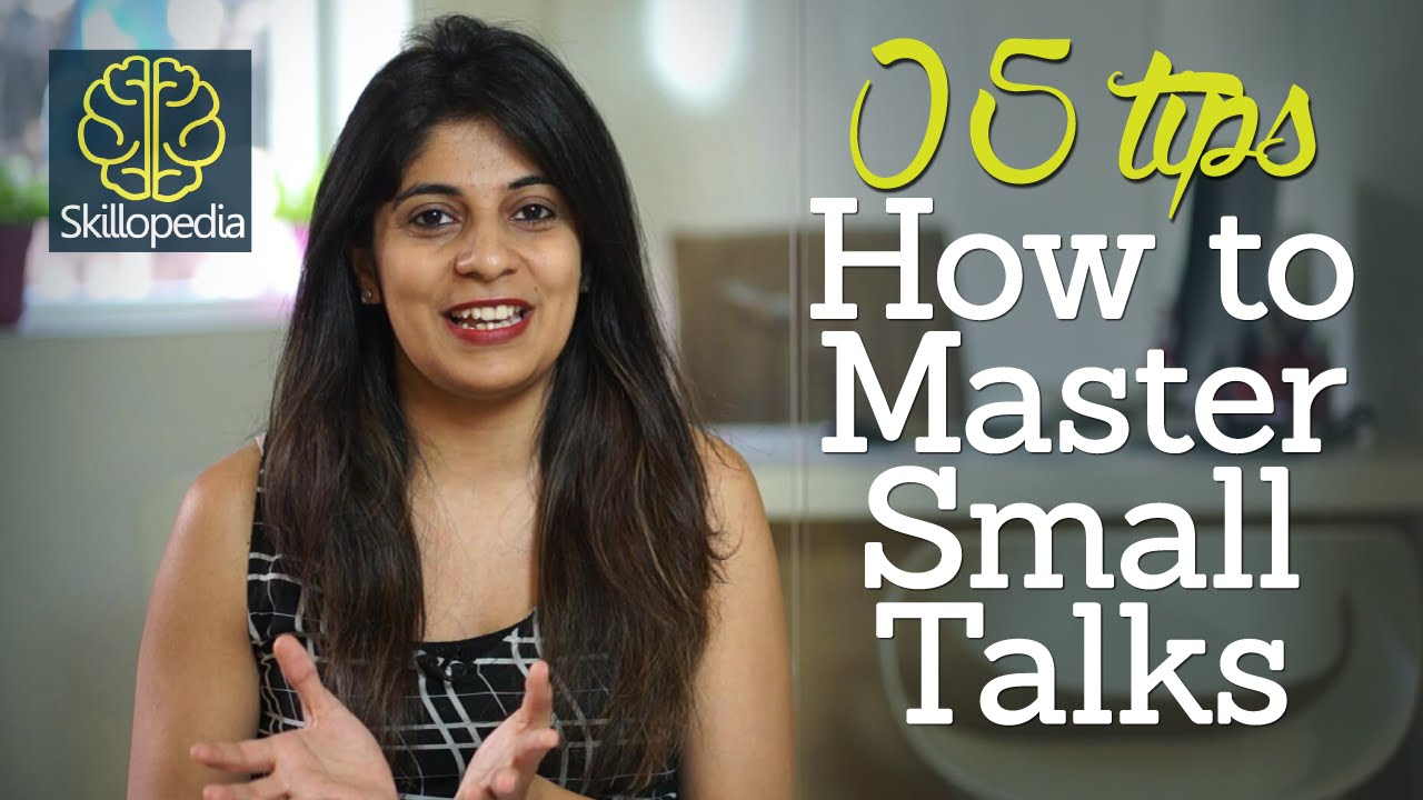 Promote Social Skills Step Away From >> 5 Tips How To Master Small Talks Improve Your Communication