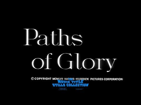 Paths Of Glory (1957) Title Sequence