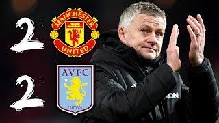 No Excuses For Solskjaer | Man Utd 2-2 Aston Villa