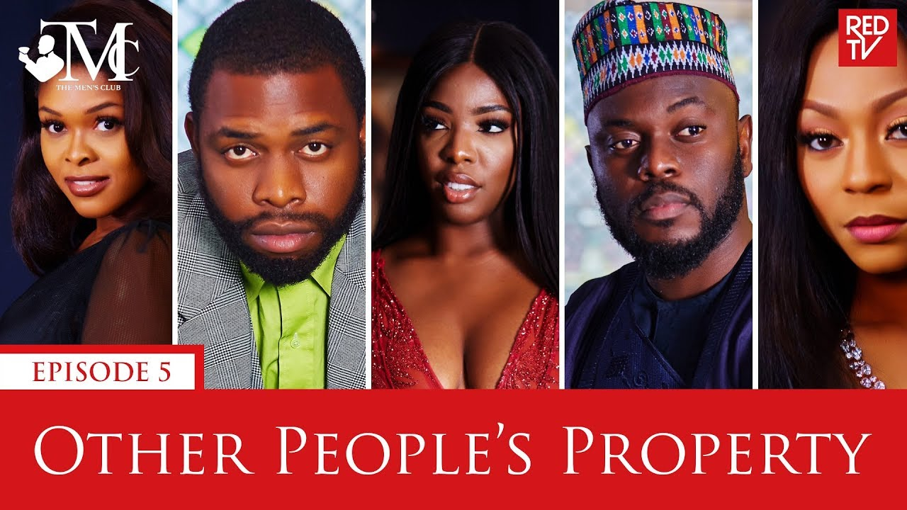 Download THE MEN'S CLUB / EPISODE 5 / OTHER PEOPLE'S PROPERTY
