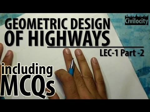 Geometric Design Of Highways | Highway Engineering | Lec-1 Part-2 | GATE