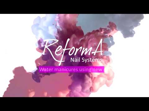 Water manicures using new gel nail polishes from ReformA