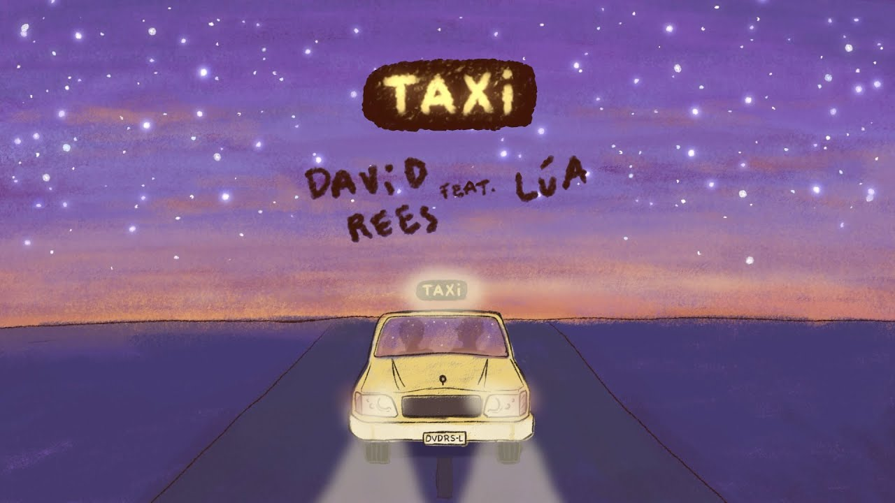 David Rees - Taxi feat. LÚA (lyric video)