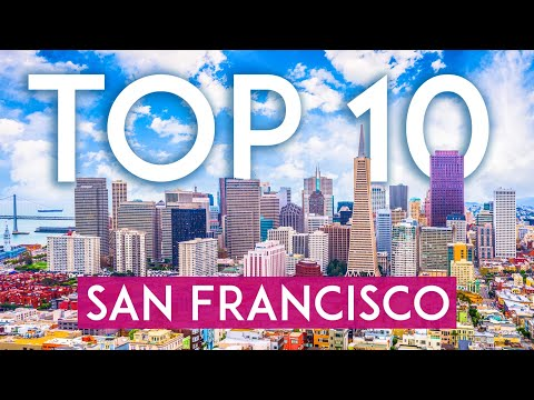 TOP 10 Things to do in SAN FRANCISCO  [2021 Travel Guide]