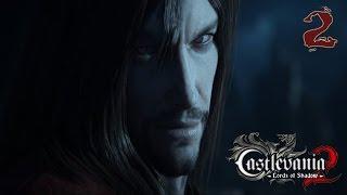 Прохождение Castlevania Lords of Shadow 2 - часть 2:Мышиная работа