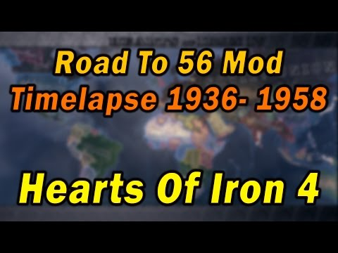 Hearts Of Iron 4 Road To 56 Mod Timelapse 1936-1958