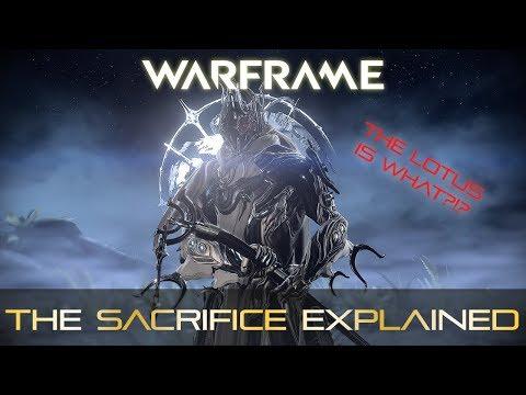 Warframe -The Sacrifice Explanation (SPOILERS)