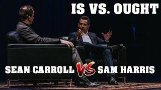 Sam Harris Debates Sean Carroll on Moral Realism