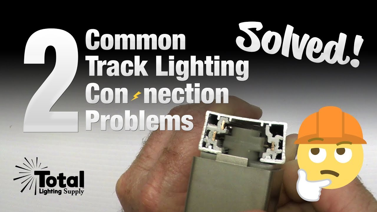 2 common track lighting connection problems solved 2 common track lighting connection problems solved aloadofball Gallery