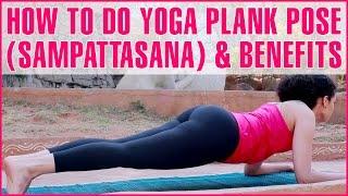 How To Do Yoga Plank Pose Sampattasana Its Benefits Youtube