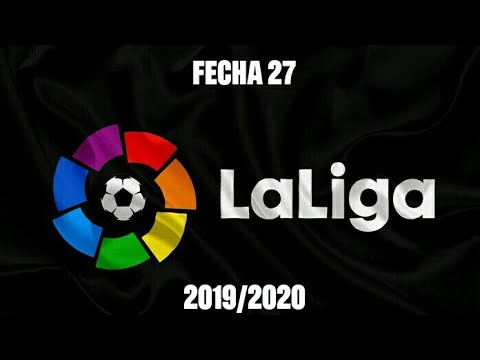 resultados-y-tabla-de-posiciones-fecha-27-liga-española-19/20