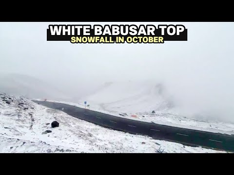 Babusar Top Snowfall October 2019 Latest Road Condition