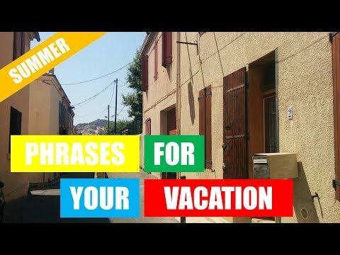 40 FRENCH PHRASES FOR YOUR VACATION WITH   ME