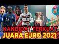 PREDIKSI NEGARA YANG BAKAL JUARA EURO 2021