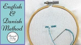 Cross stitch techniques: English method and Danish method