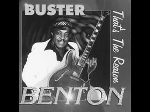 The thrill is gone BUSTER BENTON
