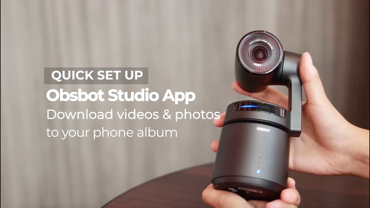 OBSBOT Tail Tutorial Video | Download original footage from camera to phone