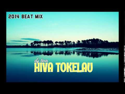 dj toa - Hiva Tokelau Beat Mix 2014