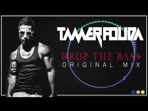 Tamer Fouda - Drop The Bass (Original Mix)