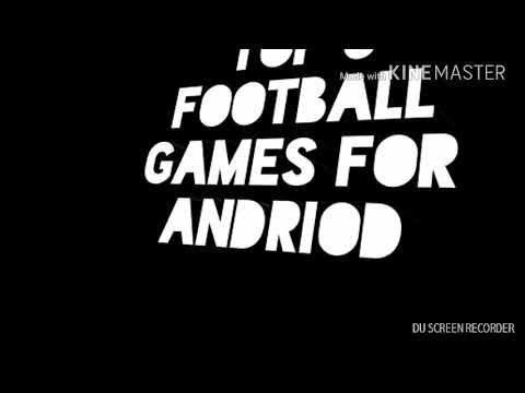 Top 5 Online And Offline Football Games For Andriod....