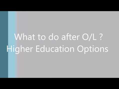 Higher Education Options - After O/L (In Sri Lanka)