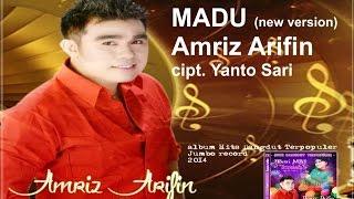"Cover images #MADU - AMRIZ ARIFIN - "" MADU ""   cipt  YANTO SARI - new version DANGDUT MODERN"