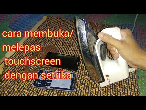 Cara melepas touchscreen/layar sentuh dengan setrika