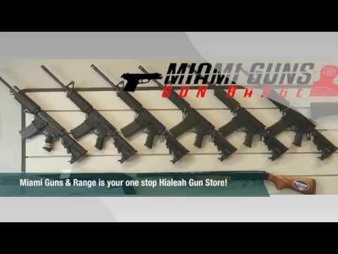 Hialeah Gun Store ǀ Miami Guns and Range ǀ 305-615-2044   www.miamigunsinc.com