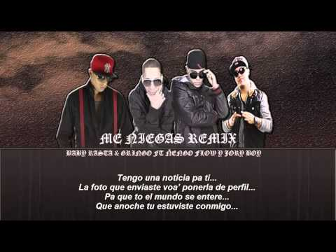 Baby Rasta  Gringo Ft Ñengo Flow, Jory Boy   Me Niegas Official Remix) Letra