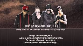 Baby Rasta  Gringo Ft Ñengo Flow, Jory Boy   Me Niegas Official Remix) Letra