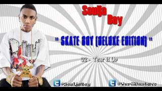 Download Soulja Boy - Tear It Up ♫♪ MP3 song and Music Video