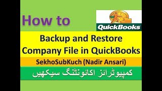 How to Backup and Restore Company File in QuickBooks (Part 27) [Urdu / Hindi]