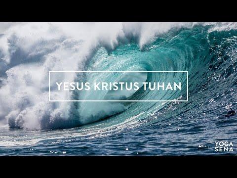 YESUS KRISTUS TUHAN - LYRICS JPCC
