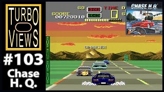 """""""Chase H.Q."""" - Turbo Views #103 (TurboGrafx-16 / Duo game REVIEW!)"""