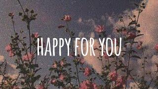 Lukas Graham - Happy For You (feat. Hanin Dhiya) lyrics