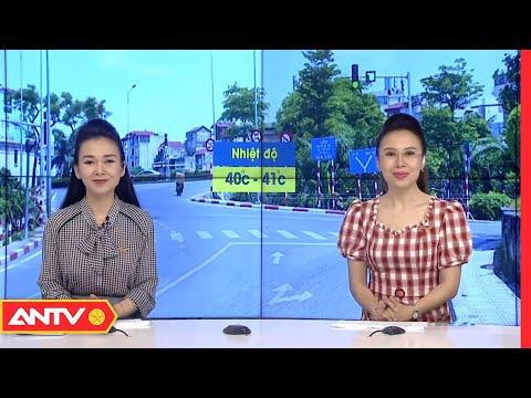 Dự báo thời tiết sáng 19/6: Hà Nội nóng 40 độ, tia UV nguy cơ gây hại rất cao   ANTV