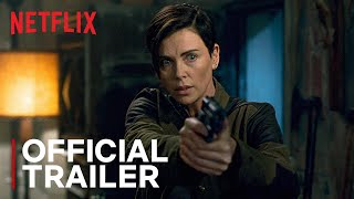 The Old Guard | Official Trailer | Charlize Theron | Netflix India