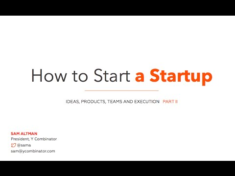 Lecture 2 - Team and Execution (Sam Altman)