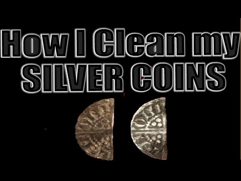 How I clean my Silver Coins (Hammered in the example)