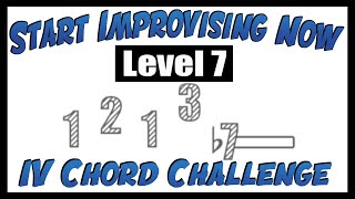 Level 6 Call and Response - The IV Chord